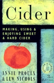 Cider Making, Using & Enjoying Sweet & Hard Cider